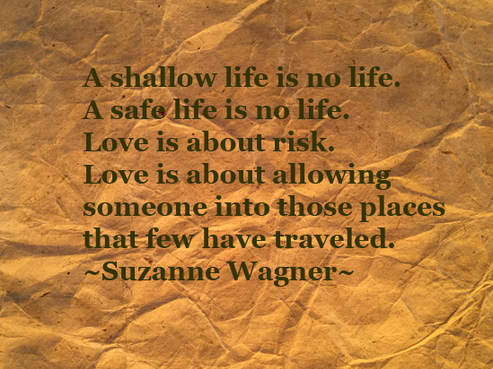 Suzanne Wagner Quotes 32916 Love Risk Life Suzanne Wagner