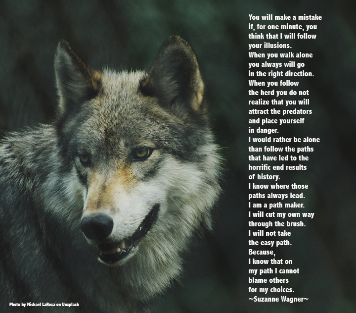 Suzanne Wagner Quote Wolves Walk Alone Suzanne Wagner